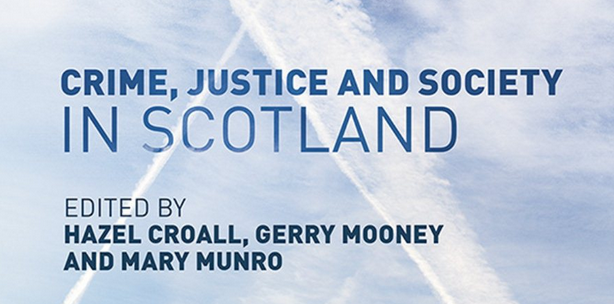 Crime Justice and Society in Scotland new crop