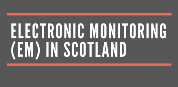 Electronic Monitoring (EM) in Scotland Infographic TITLE CROP
